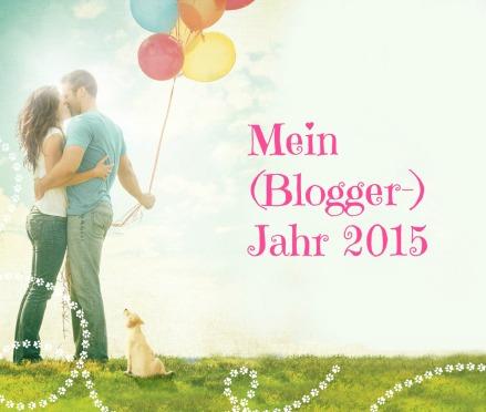 Mein Blogger Jahr 2015