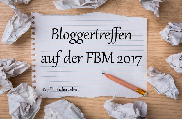 bloggertreffen FBM17